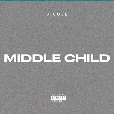 MIDDLE CHILD-MIDDLE CHILD - Single - J. Cole mp3 download