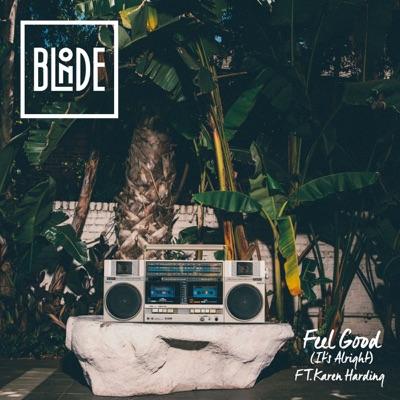 Feel Good (It's Alright) - Blonde Feat. Karen Harding mp3 download