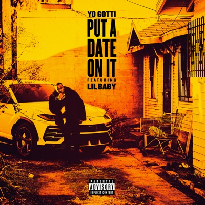 Put a Date on It (feat. Lil Baby)-Put a Date on It (feat. Lil Baby) - Single - Yo Gotti mp3 download