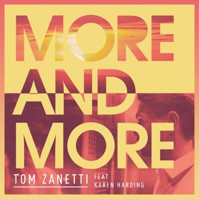 More & More - Tom Zanetti Feat. Karen Harding mp3 download