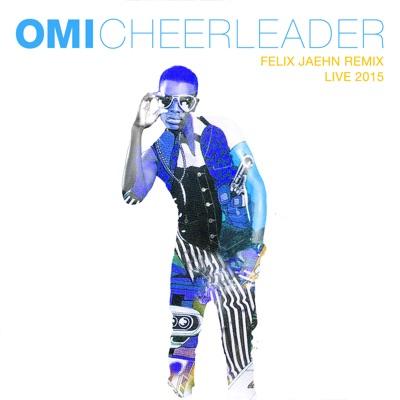 Cheerleader (Felix Jaehn Remix) [Live 2015] - Omi mp3 download