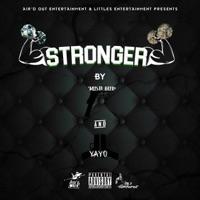 Stronger - Single - Kush Bud & Yayo mp3 download