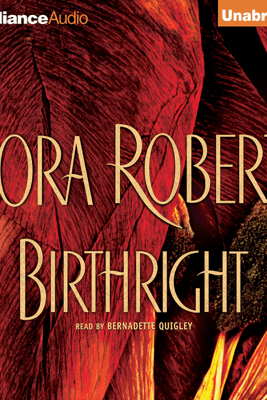 Birthright (Unabridged) - Nora Roberts