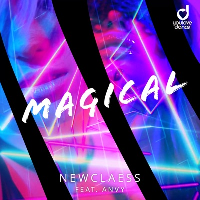 Magical - Newclaess Feat. ANVY mp3 download