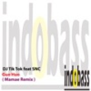 DJ Tik Tok - Guo Huo (Mamae Remix) [feat. SNC]width=