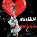 Free Download Queen Naija Medicine Mp3