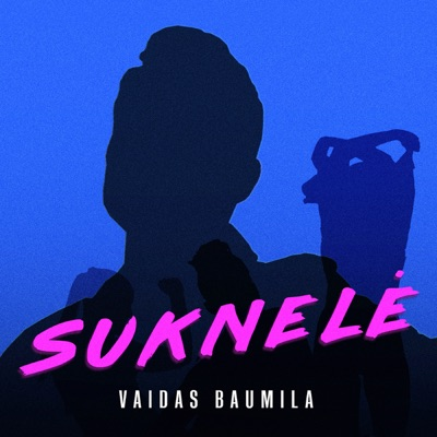 Suknelė - Vaidas Baumila mp3 download