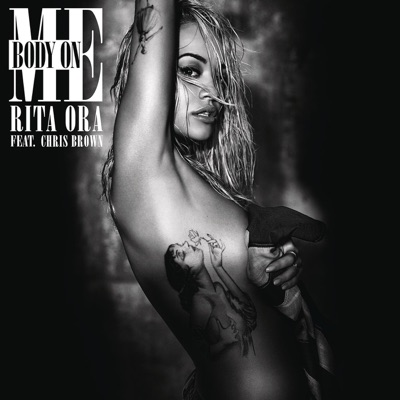 Body On Me - Rita Ora Feat. Chris Brown mp3 download