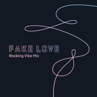 FAKE LOVE (Rocking Vibe Mix) - Single - BTS mp3 download