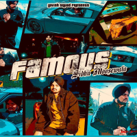 Famous (feat. Intense) Sidhu Moosewala MP3
