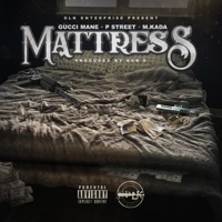 Mattress - Single - Gucci Mane, P Street & M-kada mp3 download