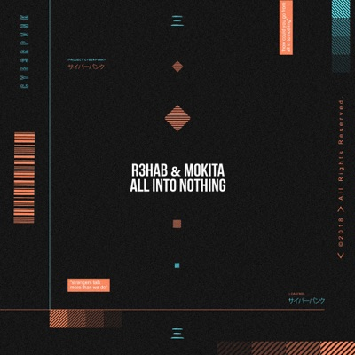 All Into Nothing - R3HAB & Mokita mp3 download