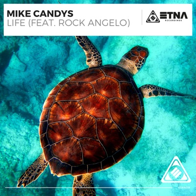 Life - Mike Candys Feat. Rock Angelo mp3 download