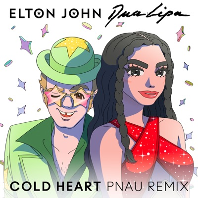 Cold Heart (PNAU Remix) - Elton John & Dua Lipa mp3 download