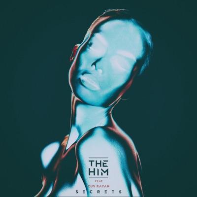 Secrets - The Him Feat. Cub Rayan mp3 download