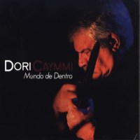Dori Caymmi - Mundo de Dentro [Álbum] [iTunes Match]