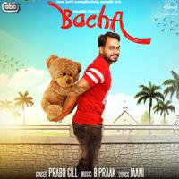 Bacha (with B. Praak) Prabh Gill MP3