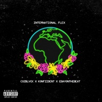 International Flex (feat. CozBlvck & Ebayonthebeat) - Single - KonFiiDent mp3 download