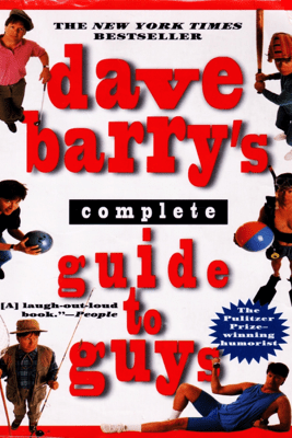 Dave Barry's Complete Guide to Guys - Dave Barry