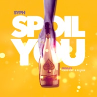 Spoil You - Single - SYPH mp3 download