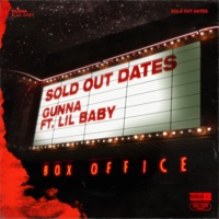 Sold Out Dates (feat. Lil Baby) - Single - Gunna mp3 download