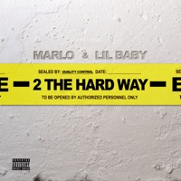 2 The Hard Way - Single - Lil Baby & Marlo mp3 download