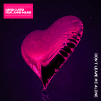 Don't Leave Me Alone (feat. Anne-Marie) David Guetta