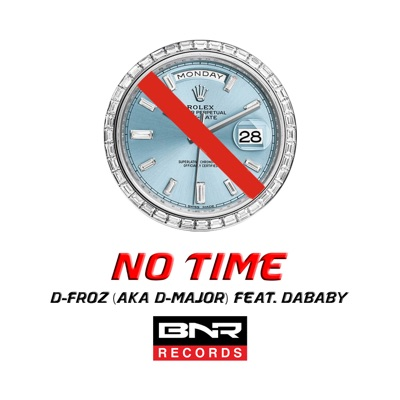 No Time (feat. DaBaby) - Single - D-Froz mp3 download