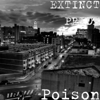 Poison (feat. DEVESH, TRIVEST & NIKSHAY MAURYA) EXTINCT PRIDE