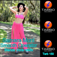 Smooth Operator (Blanco Voce Remix Cut Rework) Samara Moni