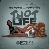 Thot Life (feat. Young Thug) - Single - Spiffy Global & FBG Wookie mp3 download