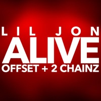 Alive - Single - Lil Jon, Offset & 2 Chainz mp3 download