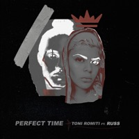 Perfect Time (feat. Russ) - Single - Toni Romiti mp3 download