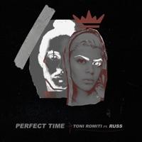 Perfect Time (feat. Russ) - Single - Toni Romiti mp3 download