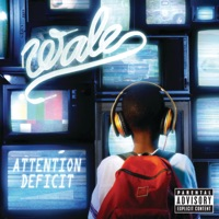 Attention Deficit - Wale mp3 download