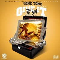 Give It To Ya (feat. Tory Lanez) - Single - Tone Tone mp3 download