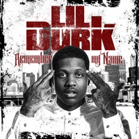 Remember My Name - Lil Durk mp3 download