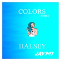 Colors (feat. Halsey) - Single - Jaymi mp3 download
