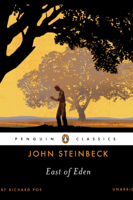 East of Eden (Unabridged) - John Steinbeck