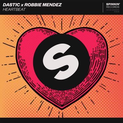 Heartbeat - Dastic & Robbie Mendez mp3 download