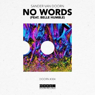 No Words - Sander Van Doorn Feat. Belle Humble mp3 download