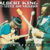 Call It Stormy Monday - Albert King & Stevie Ray Vaughan - Albert King & Stevie Ray Vaughan