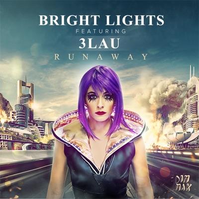 Runaway - Bright Lights & 3LAU mp3 download