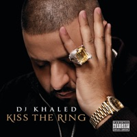 Kiss the Ring (Deluxe Version) - DJ Khaled mp3 download