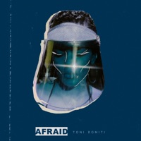 Afraid - Single - Toni Romiti mp3 download