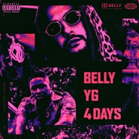 4 Days (feat. YG) - Single - Belly mp3 download