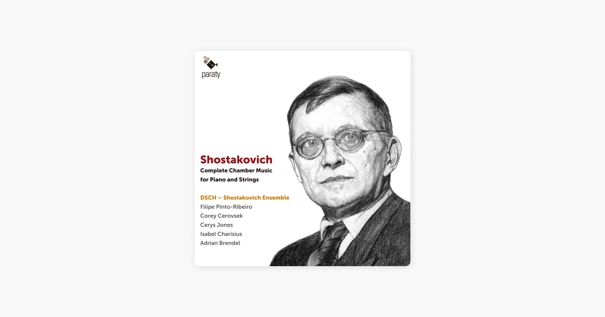 Shostakovich: Complete Chamber Music for Piano and