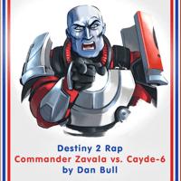 Destiny 2 Rap: Commander Zavala vs. Cayde-6 Dan Bull MP3