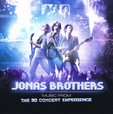 -Jonas Brothers: The 3D Concert Experience (Soundtrack) - Jonas Brothers mp3 download
