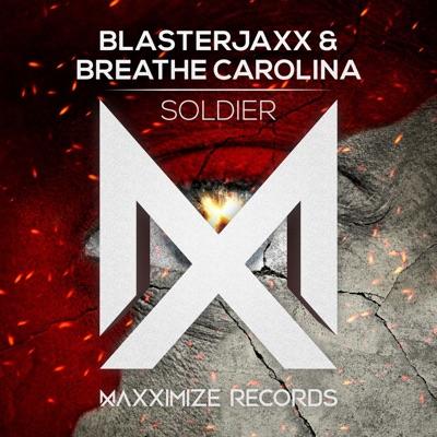 Soldier (Extended Mix) - Blasterjaxx & Breathe Carolina mp3 download